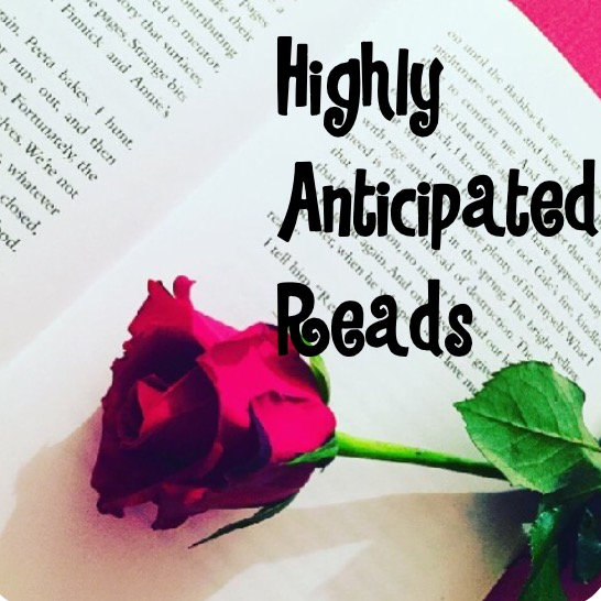 Highly Anticipaited Reads